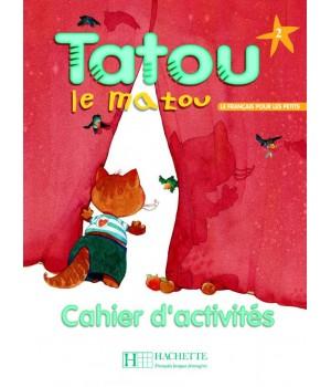 Робочий зошит Tatou le matou : Niveau 2 Cahier d'activités
