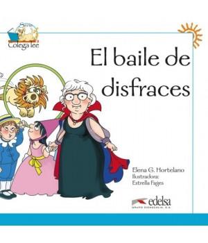 Книга для читання Colega 1 Actividades para explotación de las lecturas El baile de disfraces