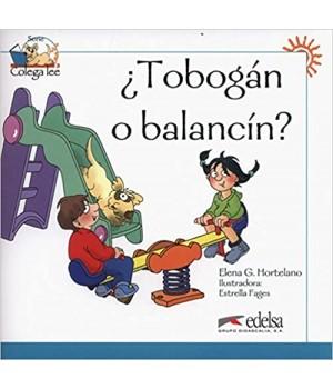Книга для читання Colega 1 Actividades para explotación de las lecturas ¿Tobogán o balancín?