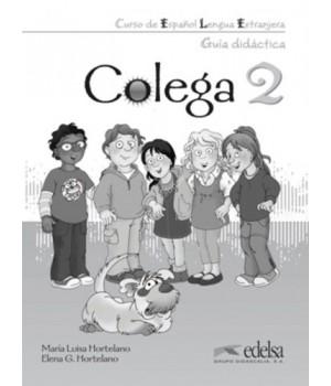 Книга для вчителя Colega 2 Guía pedagógica