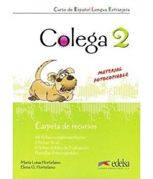 Книга для вчителя Colega 2 Carpeta de Recursos