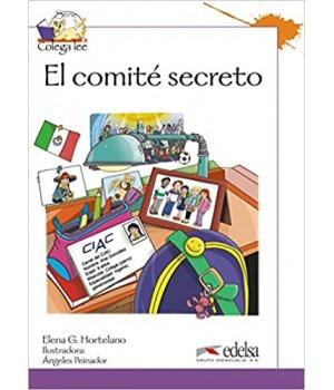 Книга для читання Colega 3 Actividades para explotación de las lecturas El comite secreto