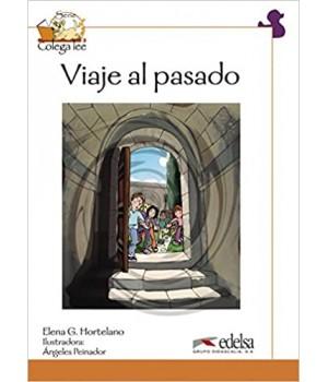 Книга для читання Colega 4 Actividades para explotación de las lecturas Viaje Al Pasado