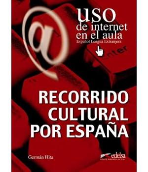Uso de Internet en el aula Recorrido cultural por España