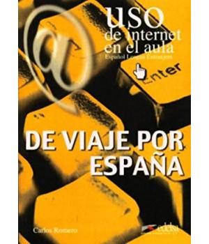 Uso de Internet en el aula De viaje por España