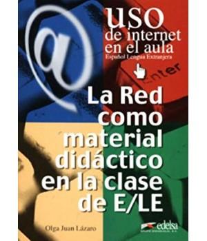 Uso de Internet en el aula La red como material didáctico