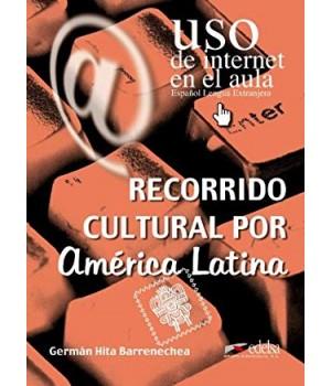 Uso de Internet en el aula Recorrido cultural por América Latina