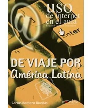 Uso de Internet en el aula De viaje por América Latina