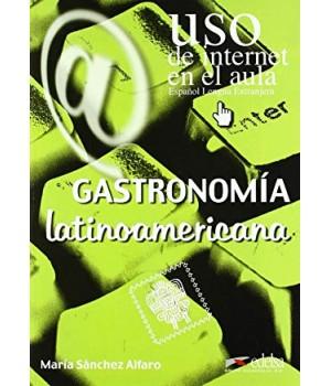 Uso de Internet en el aula Gastronomía latinoamericana