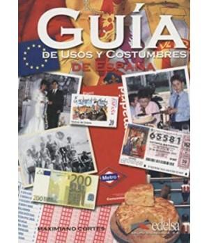 Підручник Guía de usos y costumbres de España Libro