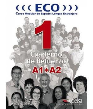 Робочий зошит ECO extensivo A1+A2 Cuaderno de Refuerzo