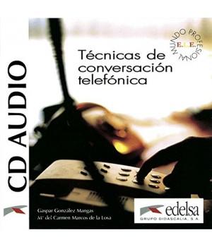 Диск Técnicas de conversación telefónica CD Audio
