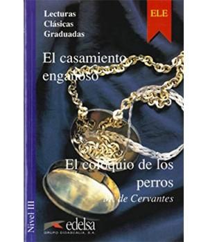 Книга для читання Colección Lecturas Clásicas Graduadas Nivel 3 El casamiento engañoso y El coloquio de los perros