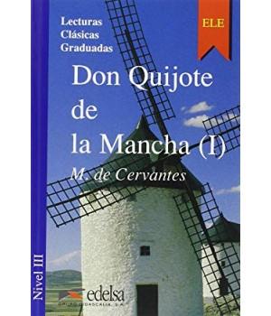 Книга для читання Colección Lecturas Clásicas Graduadas Nivel 3 Don Quijote de la Mancha I