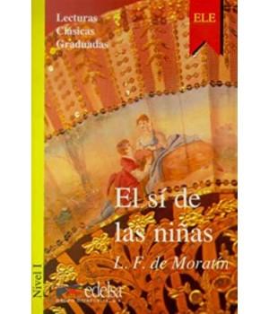 Книга для читання Colección Lecturas Clásicas Graduadas Nivel 1 El sí de las niñas