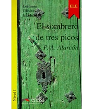 Книга для читання Colección Lecturas Clásicas Graduadas Nivel 1 El sombrero de tres picos