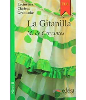 Книга для читання Colección Lecturas Clásicas Graduadas Nivel 2 La Gitanilla