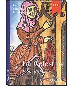 Книга для читання Colección Lecturas Clásicas Graduadas Nivel 3 La Celestina