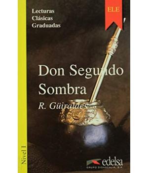 Книга для читання Colección Lecturas Clásicas Graduadas Nivel 1 Don Segundo Sombra