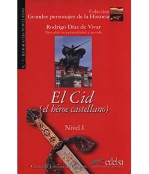 Книга для читання Grandes personajes de la Historia Nivel 1 Rodrigo Díaz de Vivar: El Cid, el héroe castellano