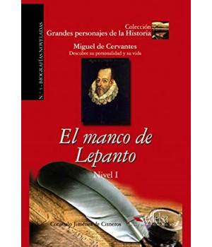 Книга для читання Grandes personajes de la Historia Nivel 1 Miguel de Cervantes: el manco de Lepanto