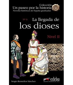 Книга для читання Un paseo por la historia Nivel 2 La llegada de los dioses