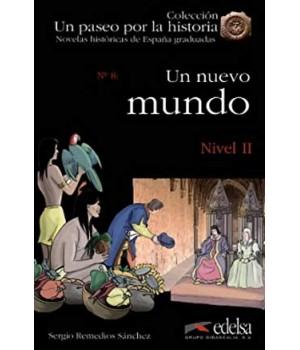 Книга для читання Un paseo por la historia Nivel 2 Un mundo nuevo