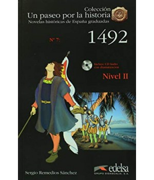 Книга для читання Un paseo por la historia Nivel 2 1492 + CD Audio
