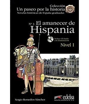 Книга для читання Un paseo por la historia Nivel 1 El amanecer de Hispania + CD Audio