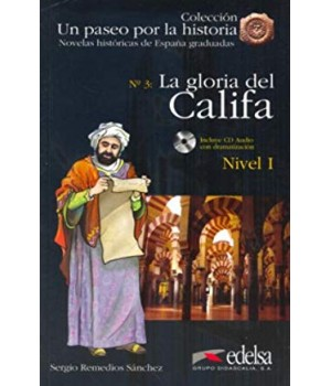 Книга для чтения Un paseo por la historia Nivel 1 La gloria del Califa + CD Audio