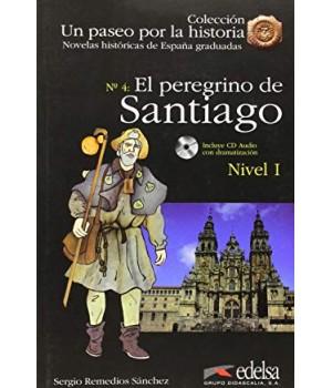 Книга для читання Un paseo por la historia Nivel 1 El peregrino de Santiago + CD Audio