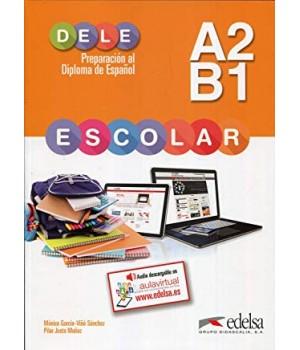 Preparación al DELE escolar A2/B1 Libro + CD