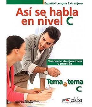 Робочий зошит Tema a tema C1/C2 Cuaderno de ejercicios y práctica
