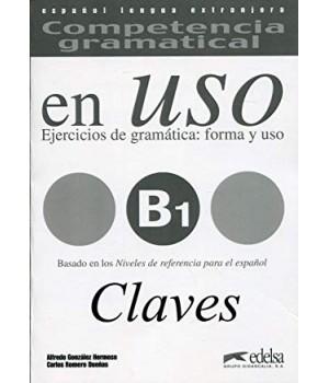 Відповіді Competencia gramatical en USO B1 Claves