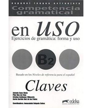 Відповіді Competencia gramatical en USO B2 Claves