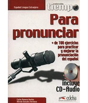 Підручник Tiempo... Para pronunciar Libro + CD Audio