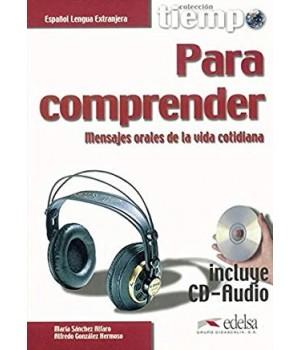 Підручник Tiempo... Para comprender Libro + CD Audio