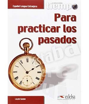 Підручник Tiempo... Para practicar los pasados Libro