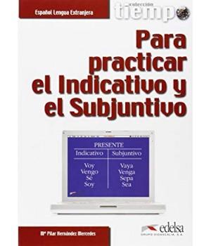 Підручник Tiempo... Para practicar el Indicativo y el Subjuntivo Libro