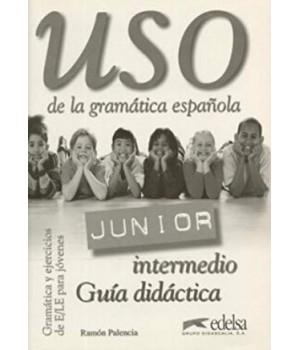 Книга для вчителя Uso Junior Intermedio Guía didáctica