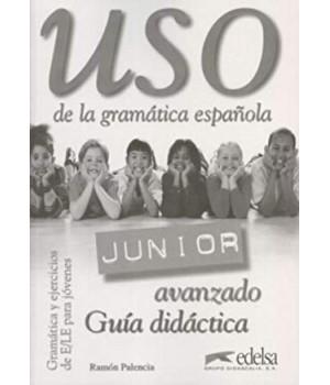 Книга для вчителя Uso Junior avanzado Guía didáctica
