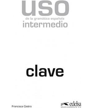 Відповіді Uso de la gramática española Intermedio Claves