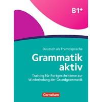 Граматика Grammatik aktiv B1+