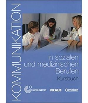 Підручник Kommunikation in sozialen und medizinischen Berufen Kursbuch mit Glossar auf CD-ROM