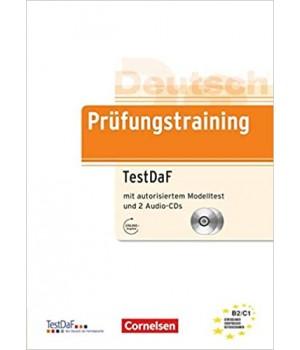 Тести Prüfungstraining DaF TestDaF (B2-C1) Übungsbuch mit autorisiertem Modelltest und CDs