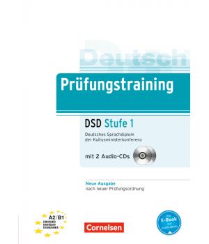 Тести Prüfungstraining DaF Deutsches Sprachdiplom der Kultusministerkonferenz (DSD) Stufe 1 (A2-B1) Übungsbuch mit CDs und Lösungsbeileger