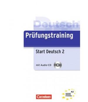 Тести Prüfungstraining DaF Start Deutsch 2 (A2) Übungsbuch mit CD