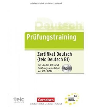Тести Prüfungstraining DaF Zertifikat Deutsch / telc Deutsch (B1) Übungsbuch mit CD und CD-ROM