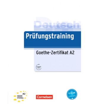 Тести Prüfungstraining DaF Goethe-Zertifikat (A2) Übungsbuch mit E-Book