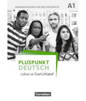 Книга для вчителя Pluspunkt Deutsch NEU A1 Handreichungen für den Unterricht mit Kopiervorlagen